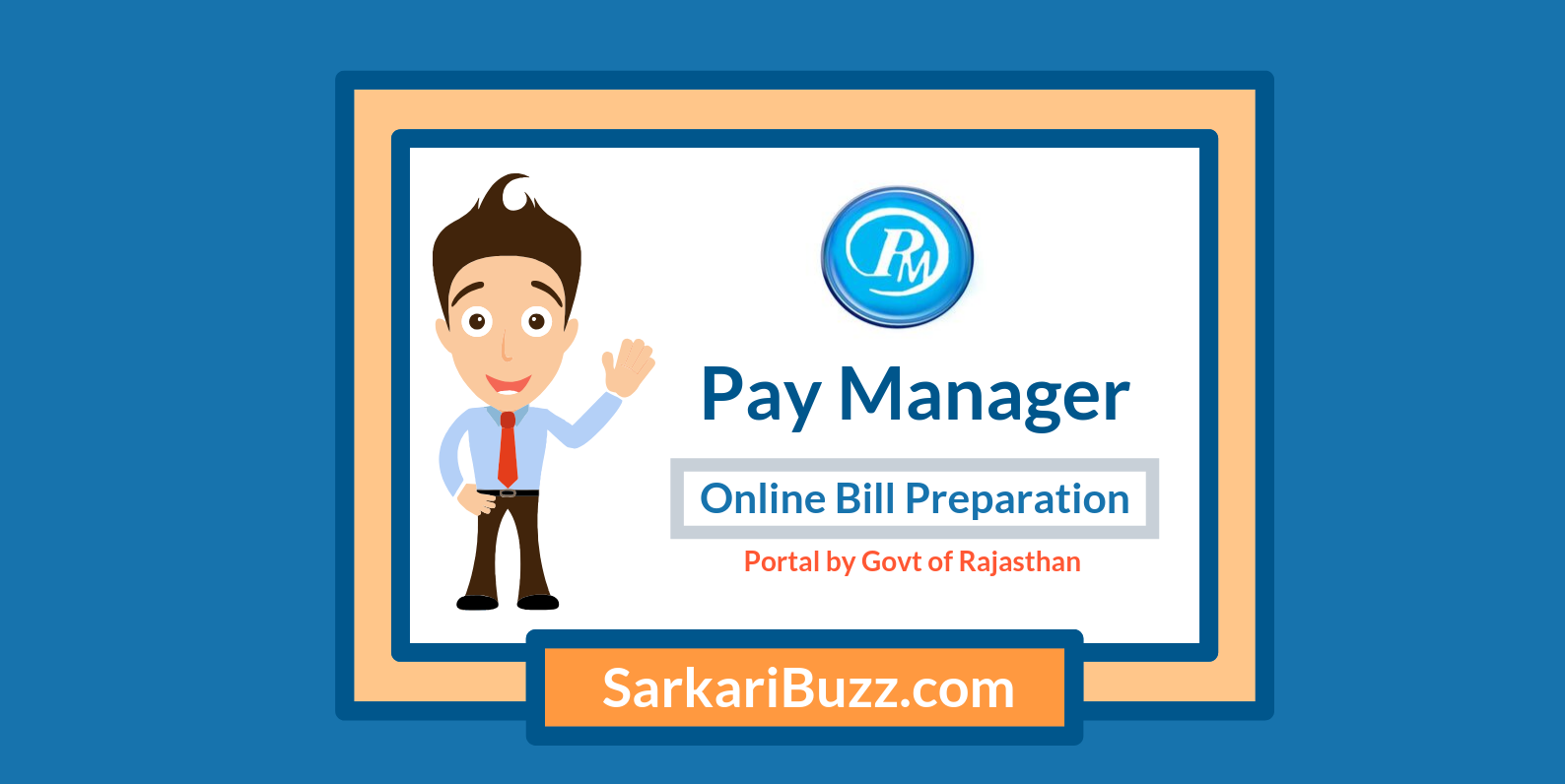 Pay Manager Pay Bill Preparation System for Rajasthan Government Employees
